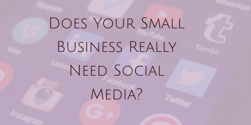 Social Media – Can it Really Help Your Small Business?