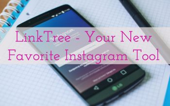 LinkTree – Your New Favorite Instagram Tool